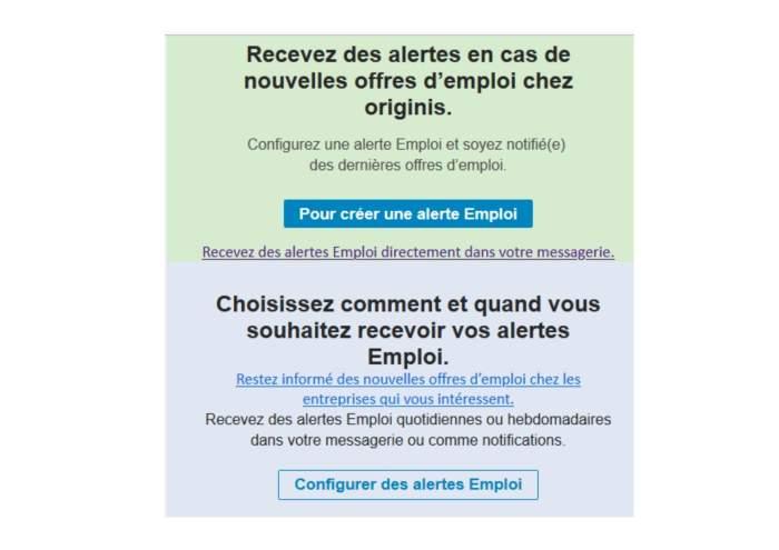 Recevez des alertes en cas de nouvelles offres d'emploi chez Originis.